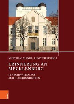 Erinnerung an Mecklenburg (eBook, PDF) - Manke, Matthias; Wiese, René