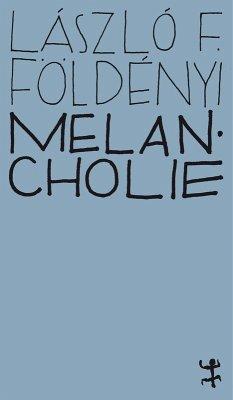 Melancholie (eBook, ePUB) - Földényi, László F.