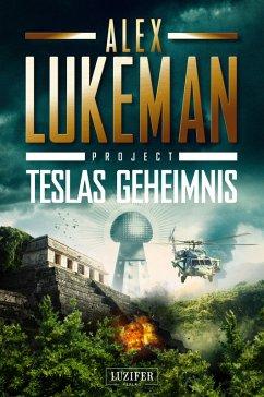 TESLAS GEHEIMNIS (Project 5) (eBook, ePUB) - Lukeman, Alex