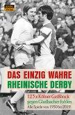 Das einzig wahre Rheinische Derby (eBook, ePUB)