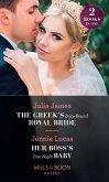 The Greek's Duty-Bound Royal Bride / Her Boss's One-Night Baby: The Greek's Duty-Bound Royal Bride / Her Boss's One-Night Baby (Mills & Boon Modern) (eBook, ePUB)