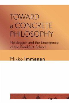Toward a Concrete Philosophy (eBook, ePUB)