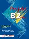 Projekt B2 neu - Lehrerbuch mit MP3-CD
