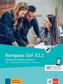 Kompass DaF B2.2. Kurs- und Übungsbuch mit Audios und Videos
