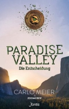 Paradise Valley: Die Entscheidung - Meier, Carlo; ZoomCrew