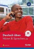 Deutsch üben - Hören & Sprechen A2