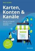 Karten, Konten und Kanäle: Wie wir in Zukunft bestellen und bezahlen (eBook, PDF)