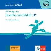 Mit Erfolg zum Goethe-Zertifikat B2 - Testbuch, MP3-CD