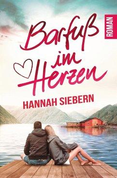 Barfuß im Herzen - Siebern, Hannah