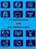 12 Sternzeichen und ihre Bedeutungen (eBook, ePUB)