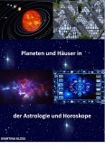 Bedeutung der Planeten und Häuser in der Astrologie und im Horoskop (eBook, ePUB)