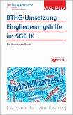 BTHG-Umsetzung - Eingliederungshilfe im SGB IX (eBook, PDF)