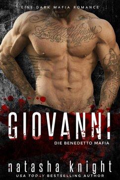 Giovanni: Die Benedetto Mafia (Die Benedetto Brüder, #4) (eBook, ePUB) - Knight, Natasha