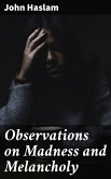 Observations on Madness and Melancholy (eBook, ePUB)