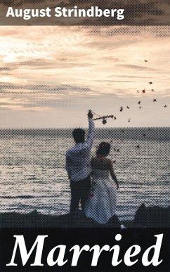 Married (eBook, ePUB) - Strindberg, August