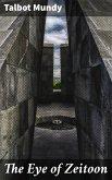The Eye of Zeitoon (eBook, ePUB)