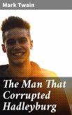 The Man That Corrupted Hadleyburg (eBook, ePUB)