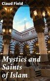Mystics and Saints of Islam (eBook, ePUB)