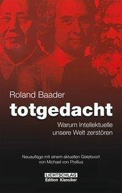 Totgedacht - Baader, Roland