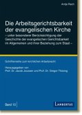 Die Arbeitsgerichtsbarkeit der evangelischen Kirche