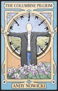 The Columbine Pilgrim (eBook, ePUB) - Nowicki, Andy