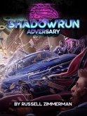 Shadowrun: Adversary (Shadowrun Enhanced Fiction Series, #1) (eBook, ePUB)