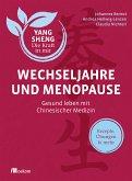 Wechseljahre und Menopause (Yang Sheng 6) (eBook, ePUB)