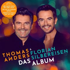 Das Album - Anders,Thomas & Silbereisen,Florian