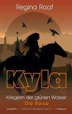 Kyla - Kriegerin der grünen Wasser: Die Reise (eBook, ePUB)