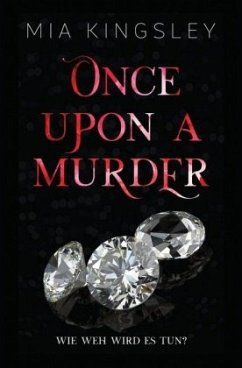 Once Upon A Murder - Kingsley, Mia