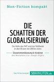 Die Schatten der Globalisierung. Zusammenfassung & Analyse des Bestsellers von Joseph Stiglitz (eBook, ePUB)