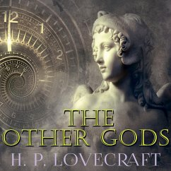 The Other Gods (Howard Phillips Lovecraft) (MP3-Download) - Lovecraft, Howard Phillips