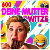 600 Deine Mutter Witze (MP3-Download)