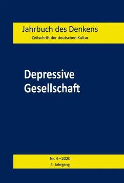 Depressive Gesellschaft (eBook, PDF)