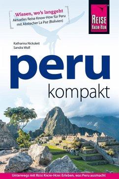 Peru kompakt (eBook, ePUB) - Wolf, Sandra; Nickoleit, Katharina