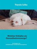 Mobiles Schlafen als Gesundheitsvorsorge? (eBook, ePUB)