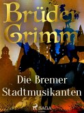 Die Bremer Stadtmusikanten (eBook, ePUB)