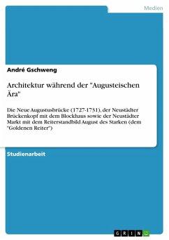 """Architektur während der """"Augusteischen Ära"""" (eBook, PDF)"""