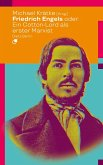 Friedrich Engels oder: Wie ein Cotton-Lord den Marxismus erfand