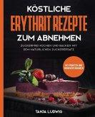 Köstliche Erythrit Rezepte zum Abnehmen