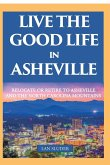 Live the Good Life in Asheville