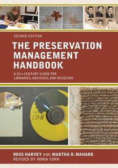 The Preservation Management Handbook (eBook, ePUB) - Harvey, Ross; Mahard, Martha R.