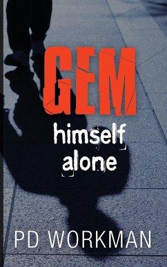Gem Himself Alone