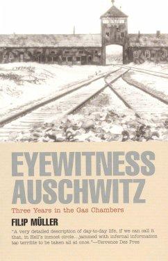 Eyewitness Auschwitz (eBook, ePUB) - Müller, Filip