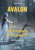 Avalon - Die Priesterin in dir erwacht (eBook, ePUB)
