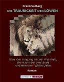 DIE TRAURIGKEIT DER LÖWEN (eBook, ePUB)