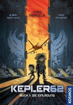 Die Einladung / Kepler62 Bd.1 (Mängelexemplar) - Parvela, Timo; Sortland, Bjørn