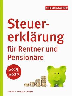 Steuererklärung für Rentner und Pensionäre 2019/2020 (eBook, PDF) - Waldau-Cheema, Gabriele