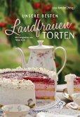 Unsere besten Landfrauen-Torten - Die beliebtesten Rezepte aus bäuerlichen Hofcafés (eBook, ePUB)