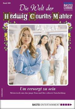 Die Welt der Hedwig Courths-Mahler 489 - Liebesroman (eBook, ePUB) - Winter, Helga
